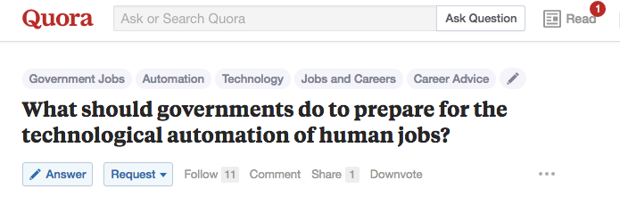 """""""What should governments do to prepare for the technological automation of human jobs?"""""""