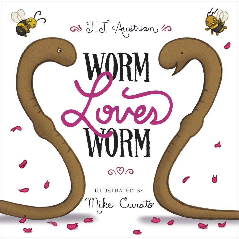 """""""Worm Loves Worm"""""""
