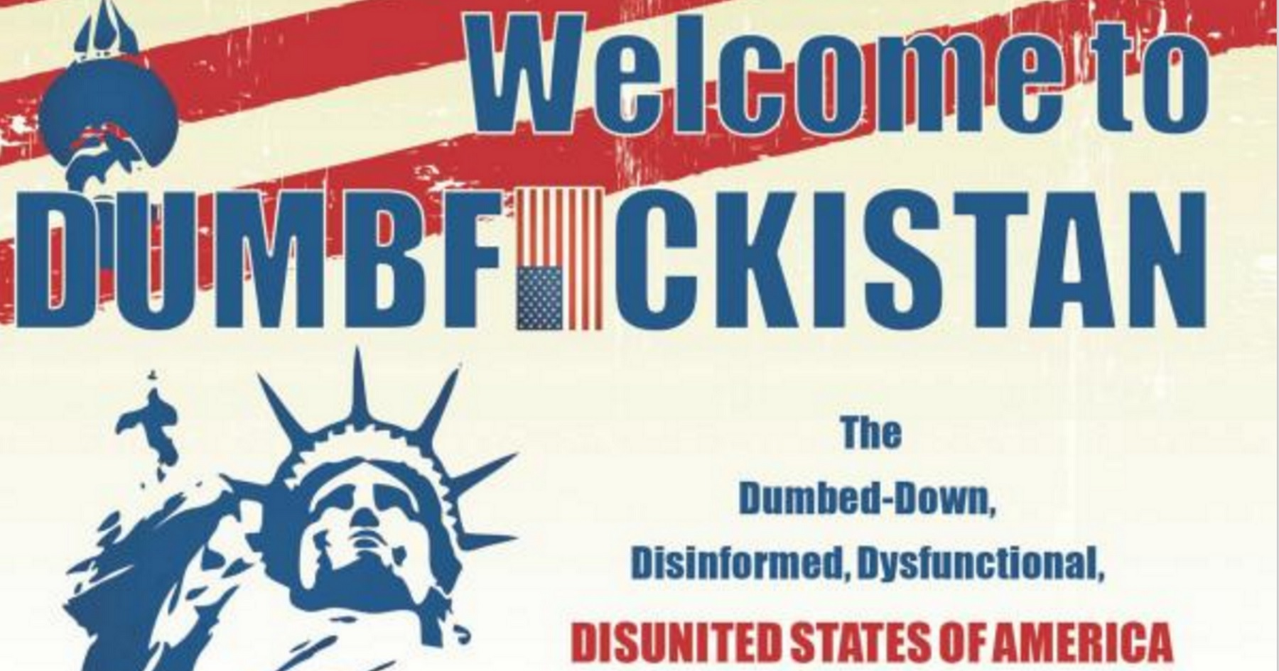 Welcome to Dumbfuckistan