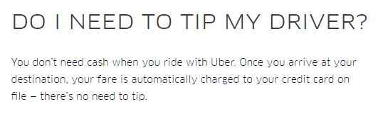 Uber's current tip policy in 2016 still says that tipping is not necessary.